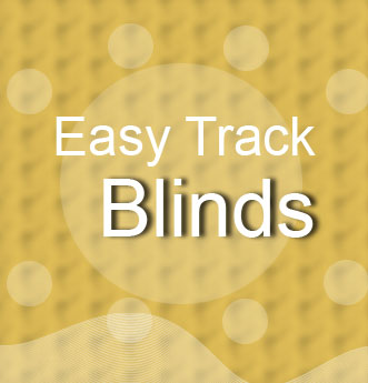 Easy Track Blinds